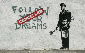 Bansky. Dream cancelled